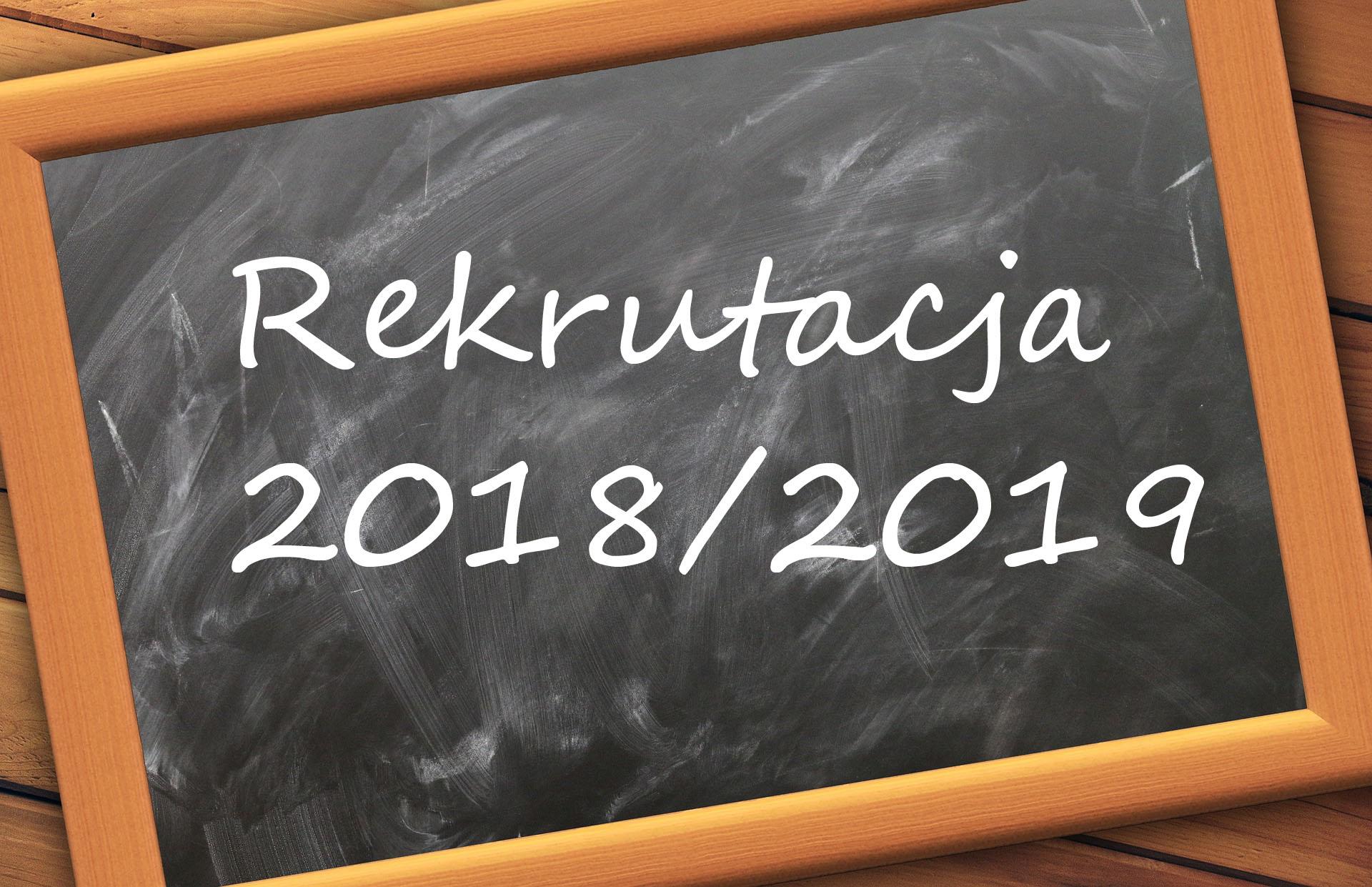 Rekrutacja na rok szkolny 2018/2019